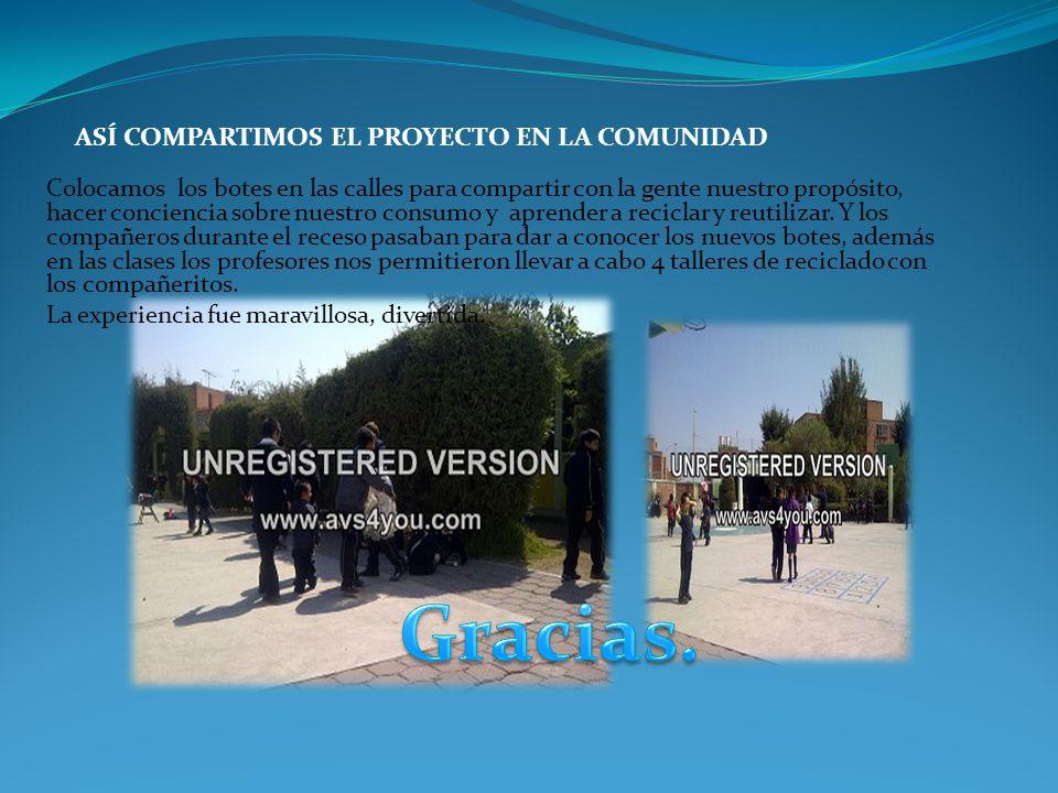 ASÍ COMPARTIMOS EL PROYECTO EN LA COMUNIDAD