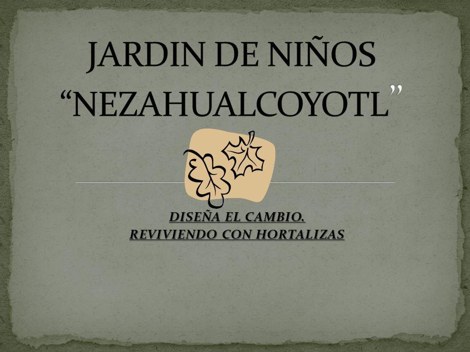 JARDIN DE NIÑOS NEZAHUALCOYOTL