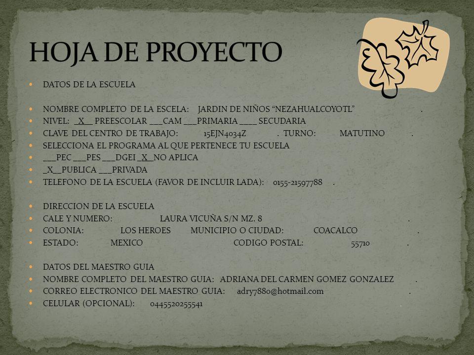HOJA DE PROYECTO DATOS DE LA ESCUELA