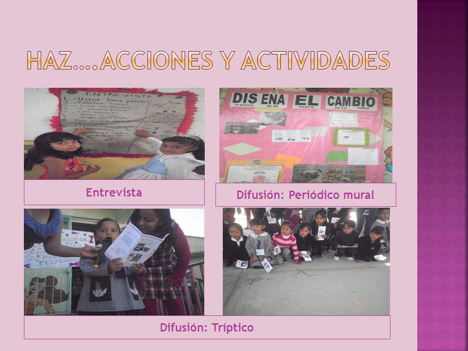 Haz….acciones y actividades