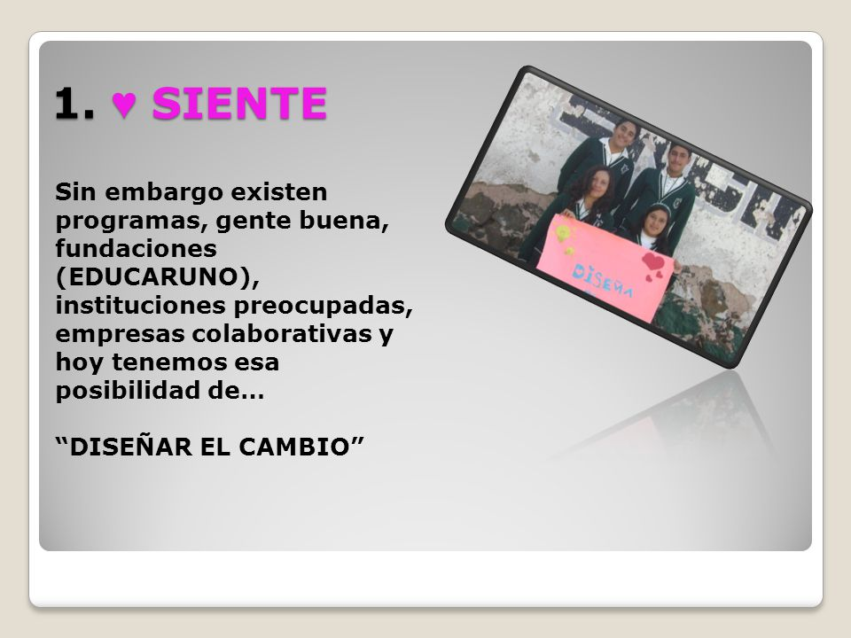 1. ♥ SIENTE
