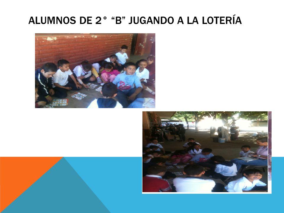 Alumnos de 2° b jugando a la lotería