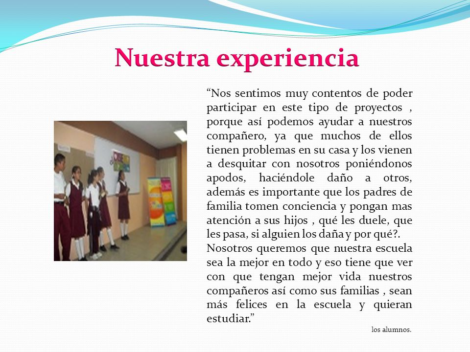 Nuestra experiencia