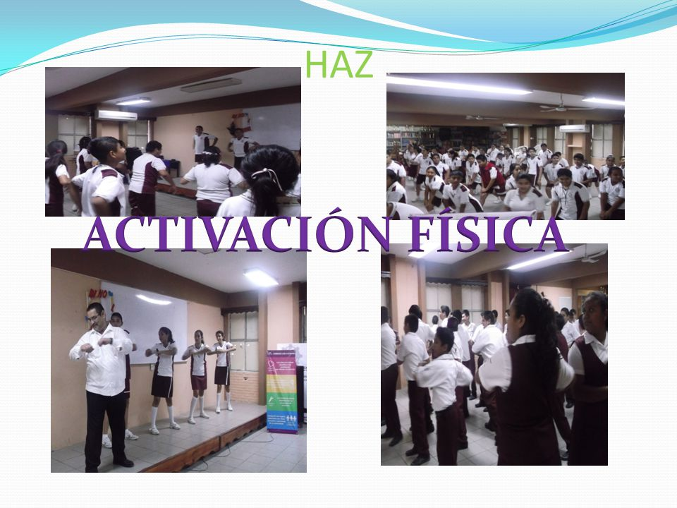 HAZ ACTIVACIÓN FÍSICA