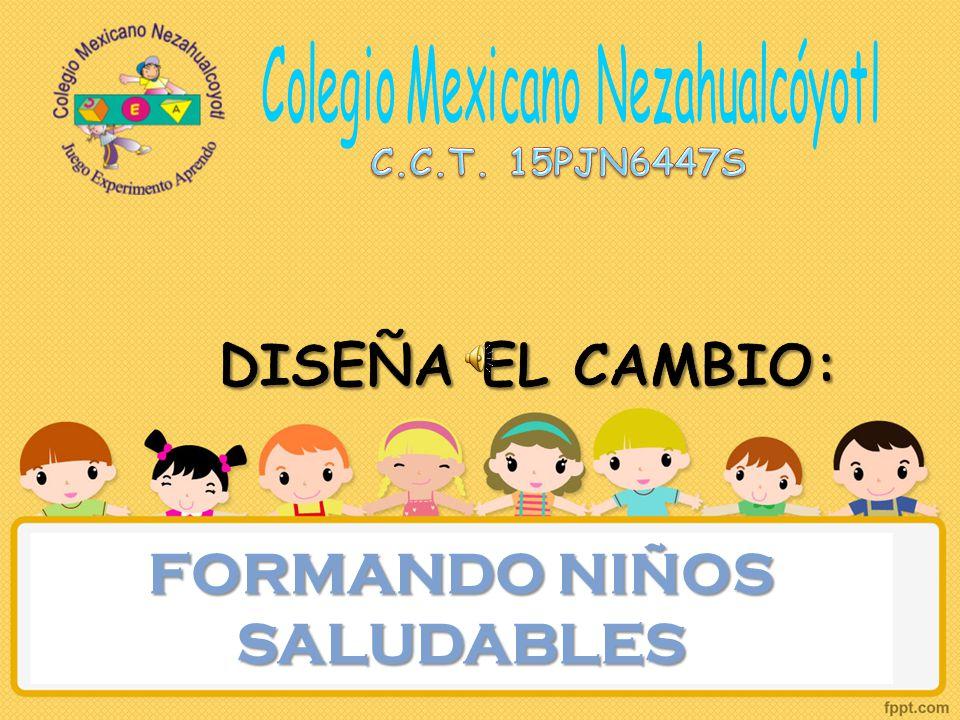 FORMANDO NIÑOS SALUDABLES