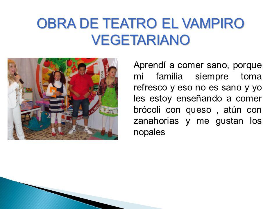 OBRA DE TEATRO EL VAMPIRO VEGETARIANO