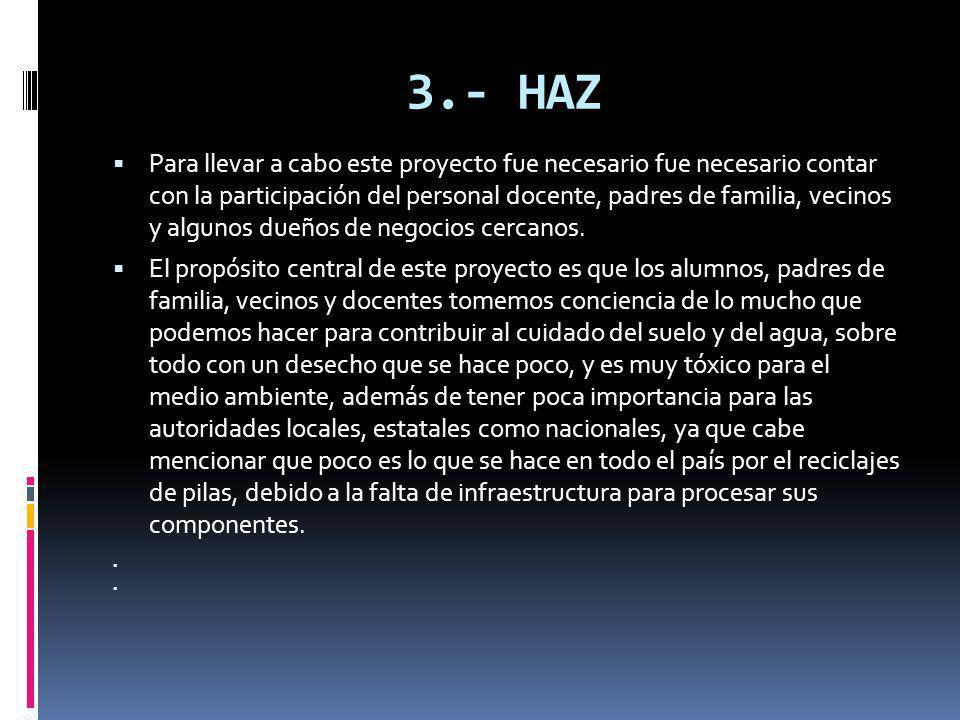 3.- HAZ