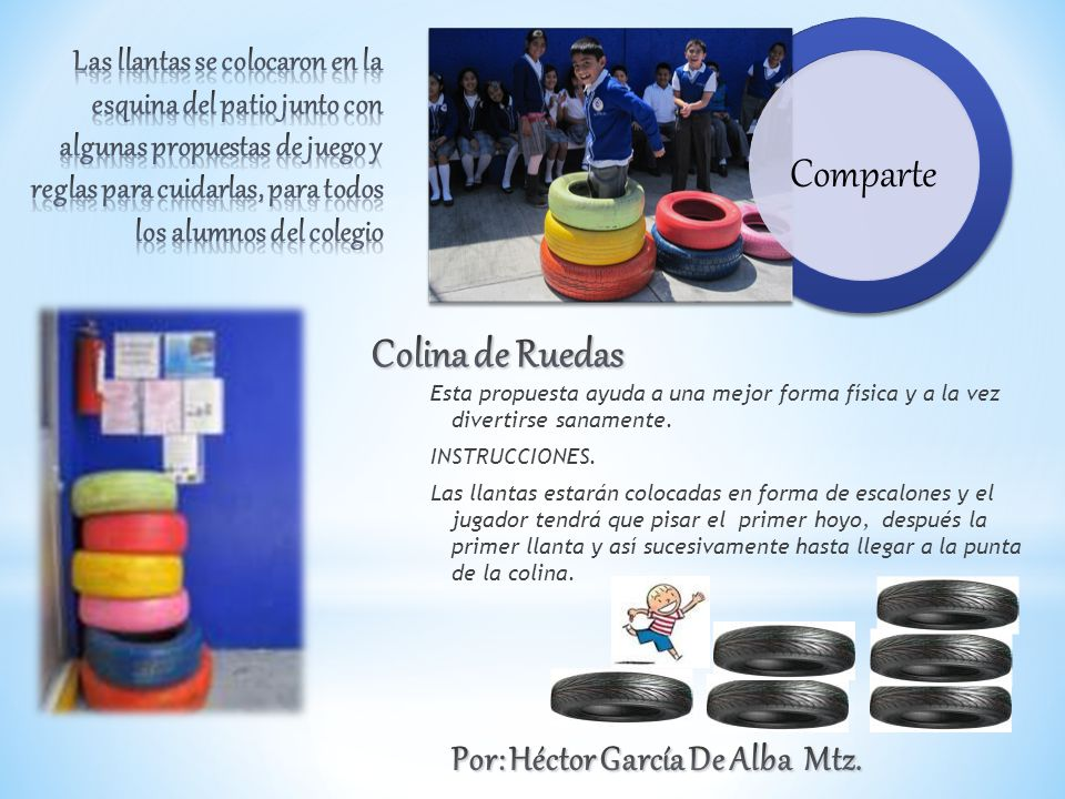 Comparte Colina de Ruedas Por: Héctor García De Alba Mtz.