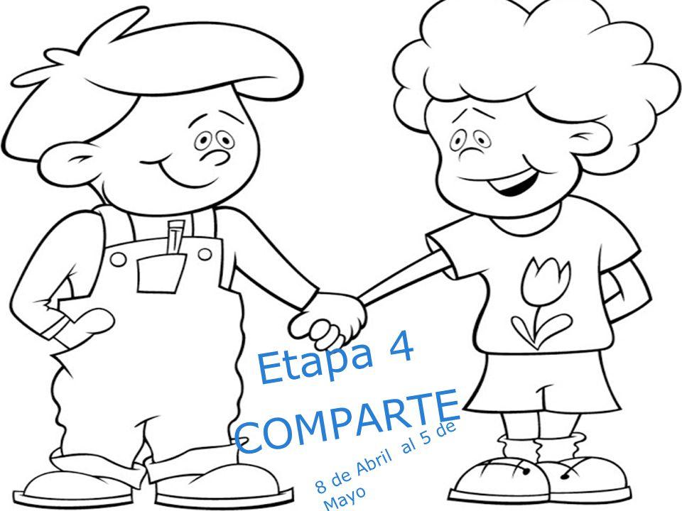 Etapa 4 COMPARTE 8 de Abril al 5 de Mayo