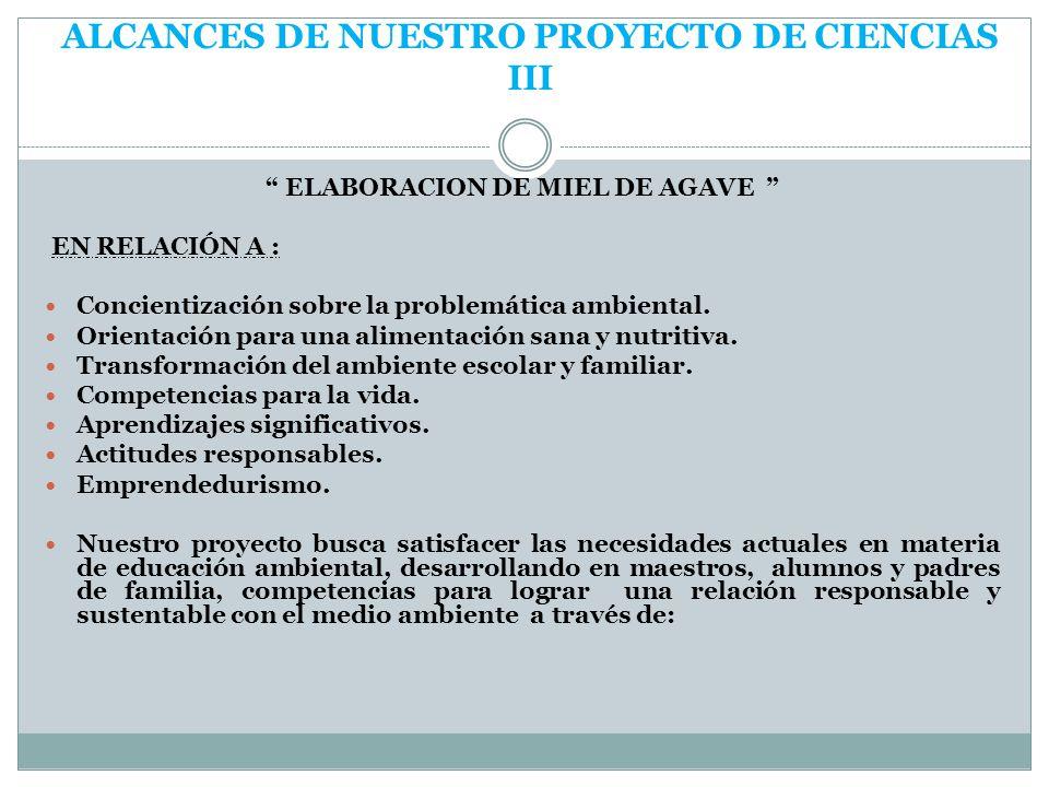 ALCANCES DE NUESTRO PROYECTO DE CIENCIAS III