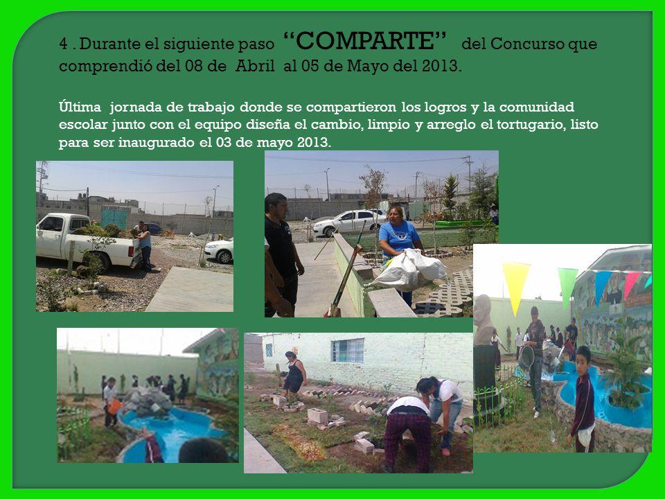 4 . Durante el siguiente paso COMPARTE del Concurso que comprendió del 08 de Abril al 05 de Mayo del 2013.