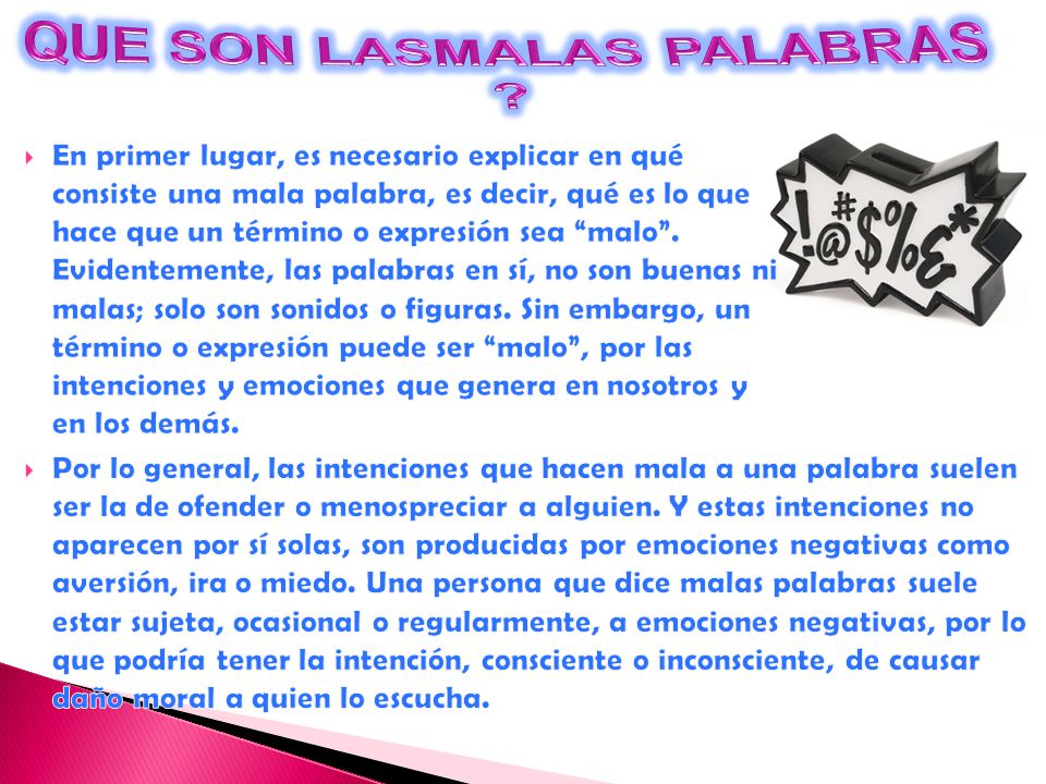 QUE SON LASMALAS PALABRAS