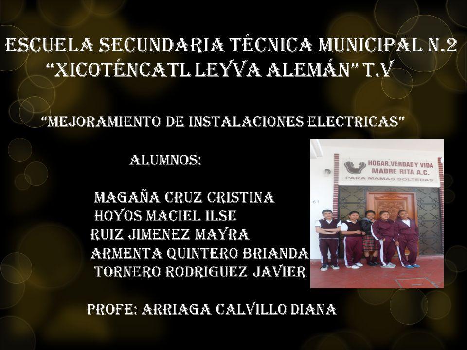 Escuela Secundaria Técnica Municipal N. 2 Xicoténcatl Leyva Alemán t