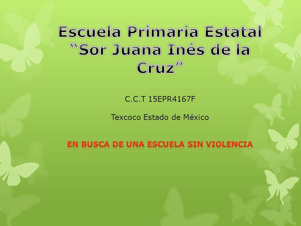 Escuela Primaria Estatal Sor Juana Inés de la Cruz