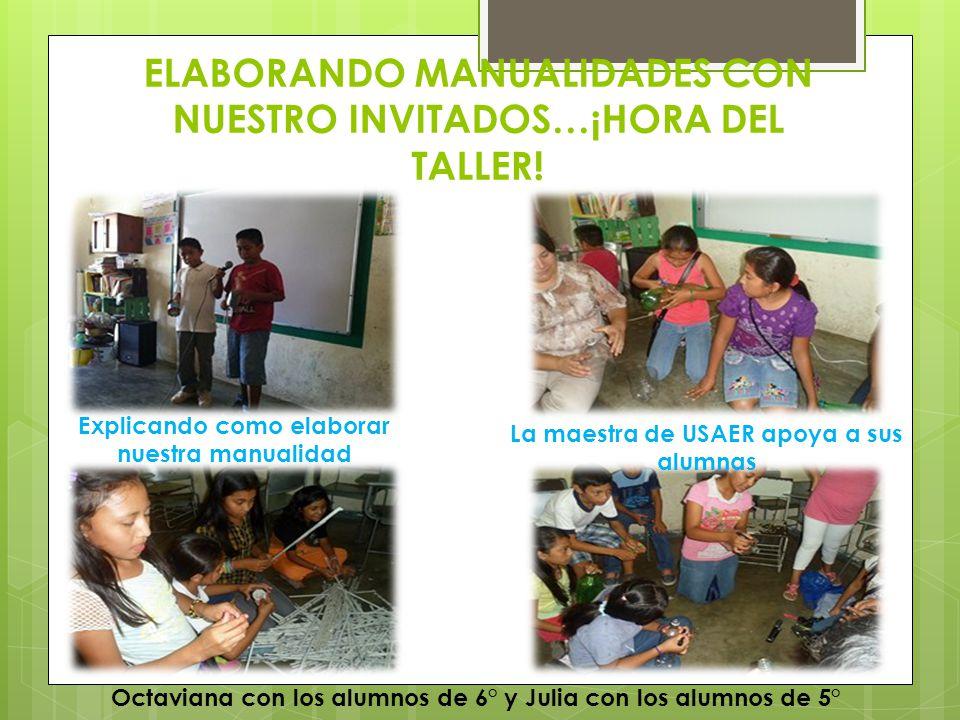 ELABORANDO MANUALIDADES CON NUESTRO INVITADOS…¡HORA DEL TALLER!