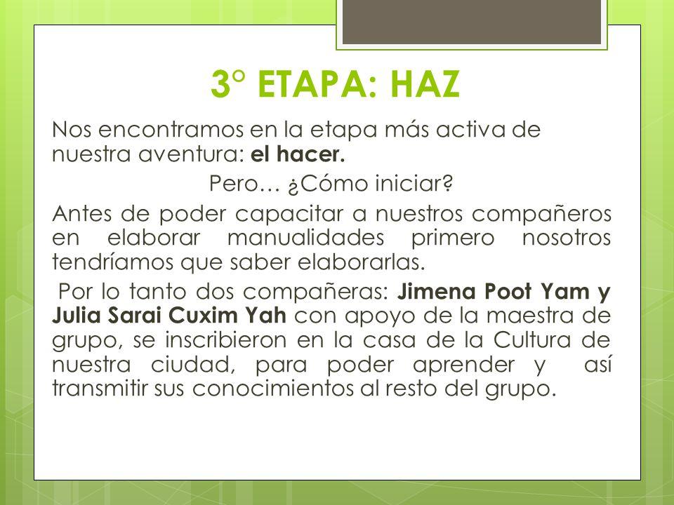 3° ETAPA: HAZ