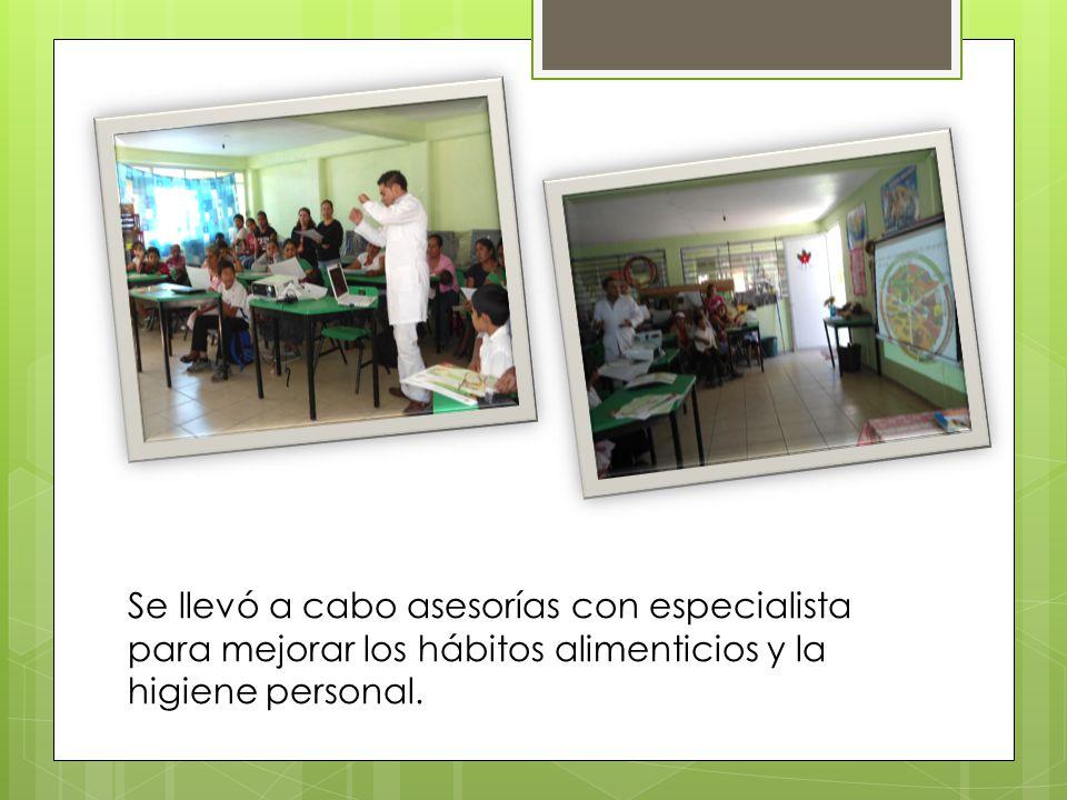 Se llevó a cabo asesorías con especialista para mejorar los hábitos alimenticios y la higiene personal.