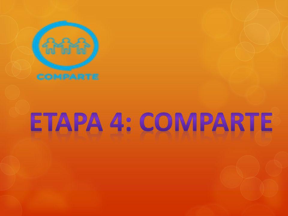 ETAPA 4: COMPARTE