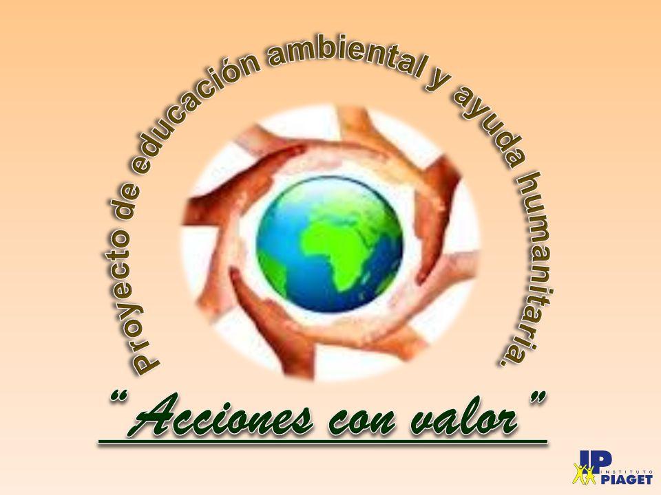 Proyecto de educación ambiental y ayuda humanitaria.