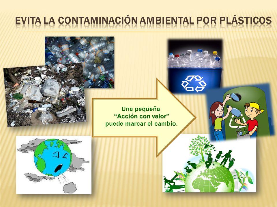Evita la contaminación ambiental por plásticos