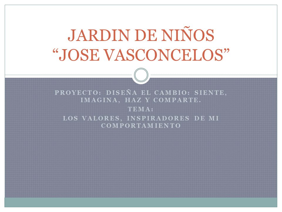 JARDIN DE NIÑOS JOSE VASCONCELOS