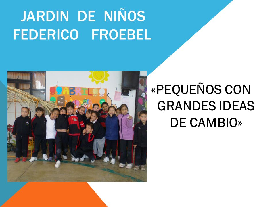 JARDIN DE NIÑOS FEDERICO FROEBEL
