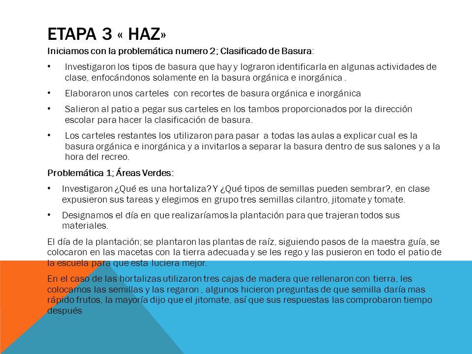 ETAPA 3 « haz» Iniciamos con la problemática numero 2; Clasificado de Basura: