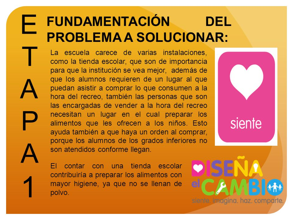 ETAPA 1 FUNDAMENTACIÓN DEL PROBLEMA A SOLUCIONAR: