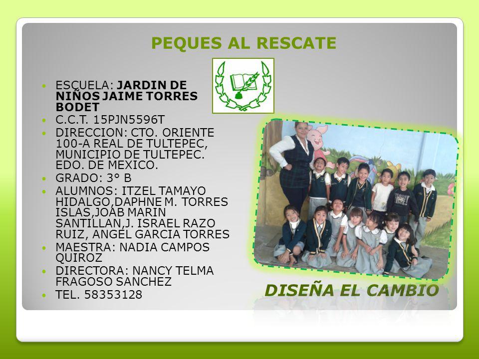 DISEÑA EL CAMBIO PEQUES AL RESCATE