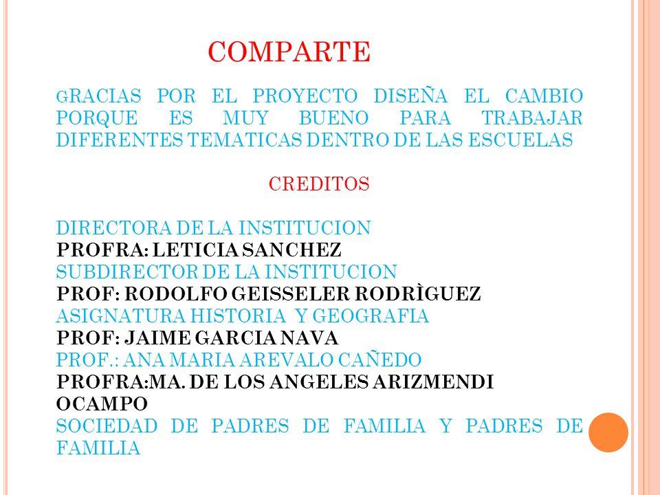 COMPARTE CREDITOS DIRECTORA DE LA INSTITUCION PROFRA: LETICIA SANCHEZ