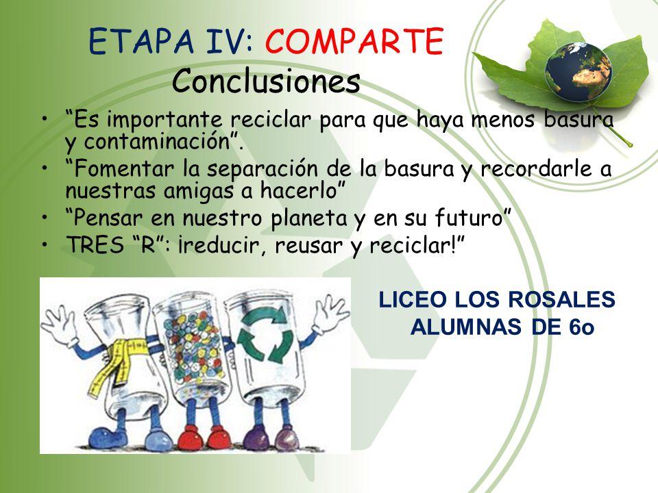 ETAPA IV: COMPARTE Conclusiones