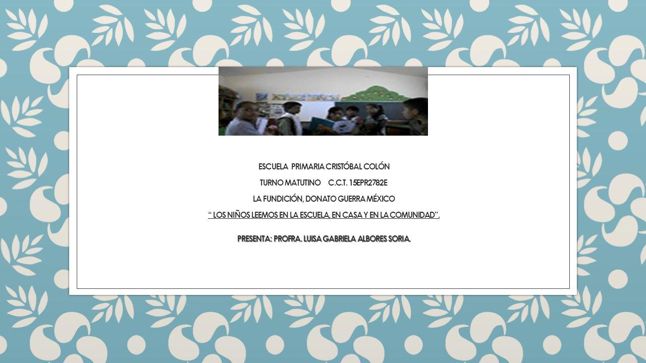 escuela primaria Cristóbal colón turno matutino c. c. t