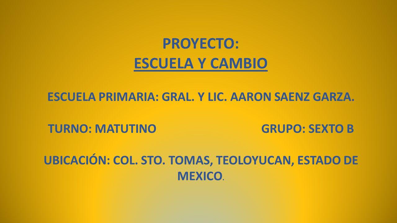 PROYECTO: ESCUELA Y CAMBIO