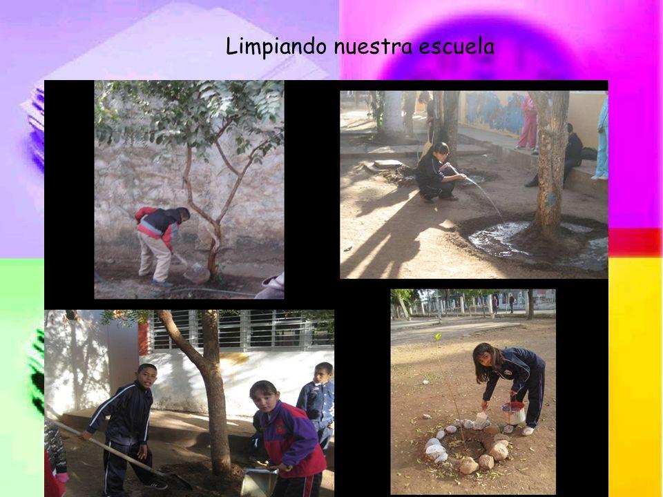 Limpiando nuestra escuela