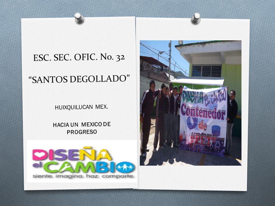ESC. SEC. OFIC. No. 32 SANTOS DEGOLLADO