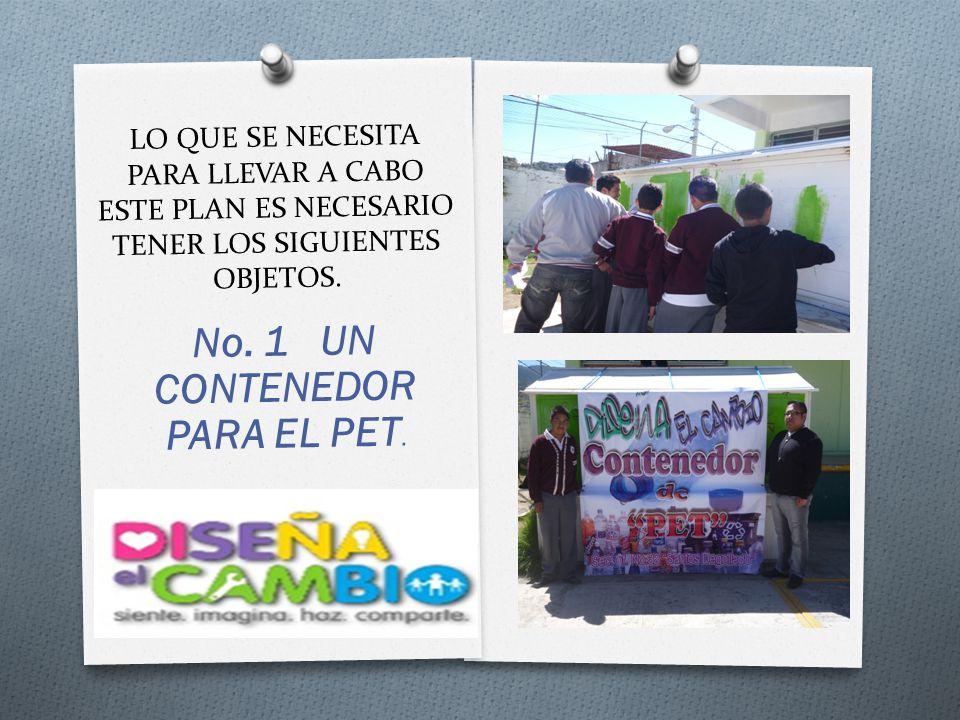 No. 1 UN CONTENEDOR PARA EL PET.