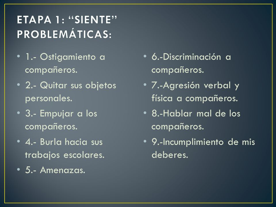 ETAPA 1: SIENTE PROBLEMÁTICAS: