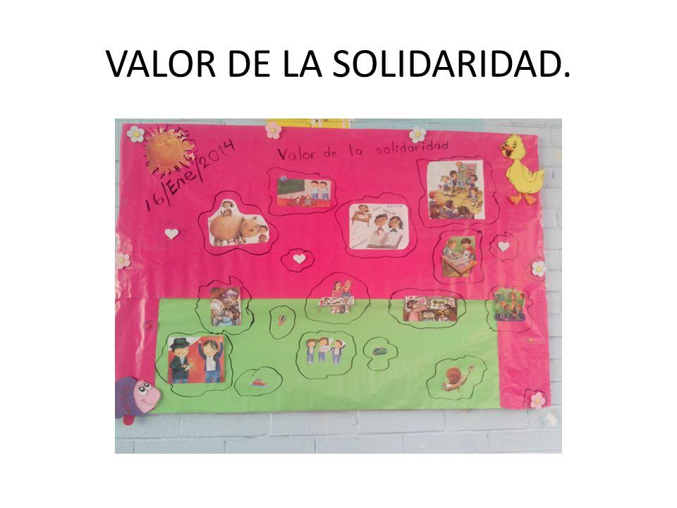 VALOR DE LA SOLIDARIDAD.