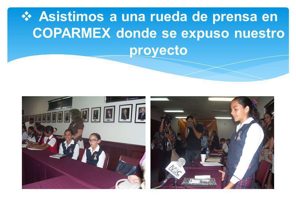 Asistimos a una rueda de prensa en COPARMEX donde se expuso nuestro proyecto
