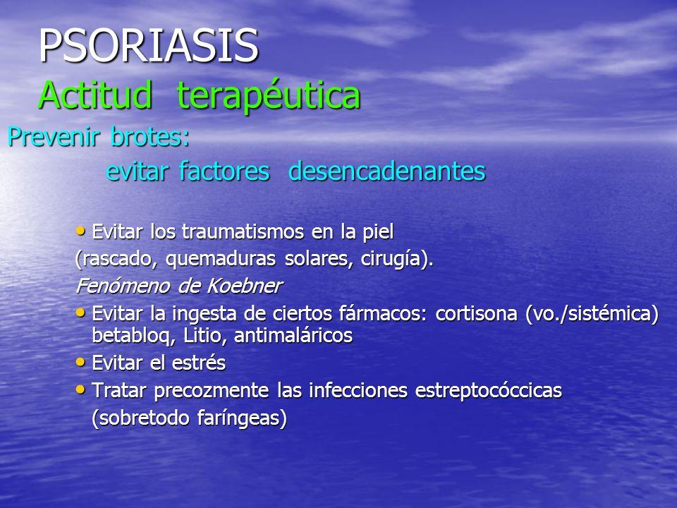 PSORIASIS Actitud terapéutica
