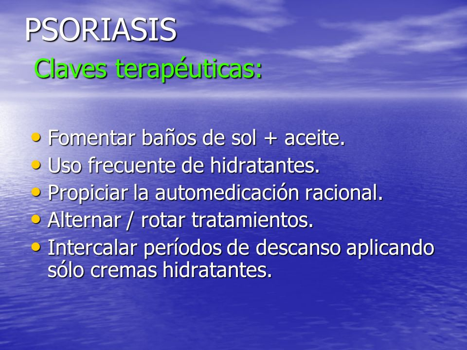 PSORIASIS Claves terapéuticas: