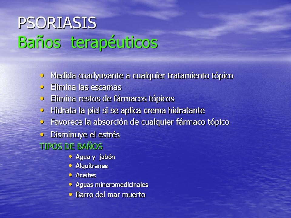 PSORIASIS Baños terapéuticos