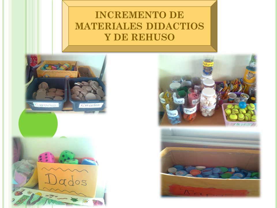 INCREMENTO DE MATERIALES DIDACTIOS Y DE REHUSO