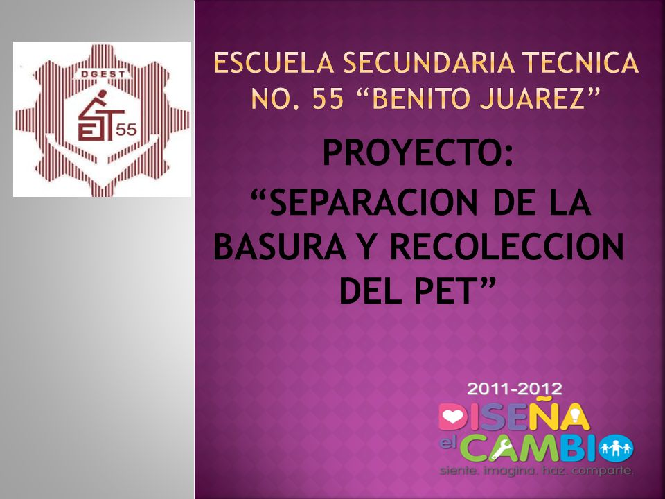 ESCUELA SECUNDARIA TECNICA No. 55 BENITO JUAREZ