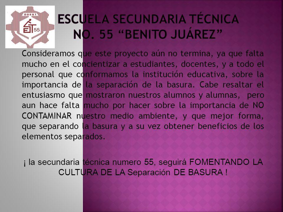 ESCUELA SECUNDARIA TÉCNICA No. 55 BENITO Juárez