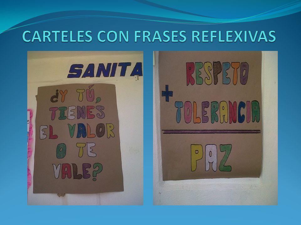 CARTELES CON FRASES REFLEXIVAS