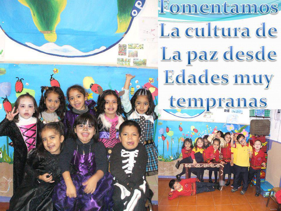 Fomentamos La cultura de La paz desde Edades muy tempranas