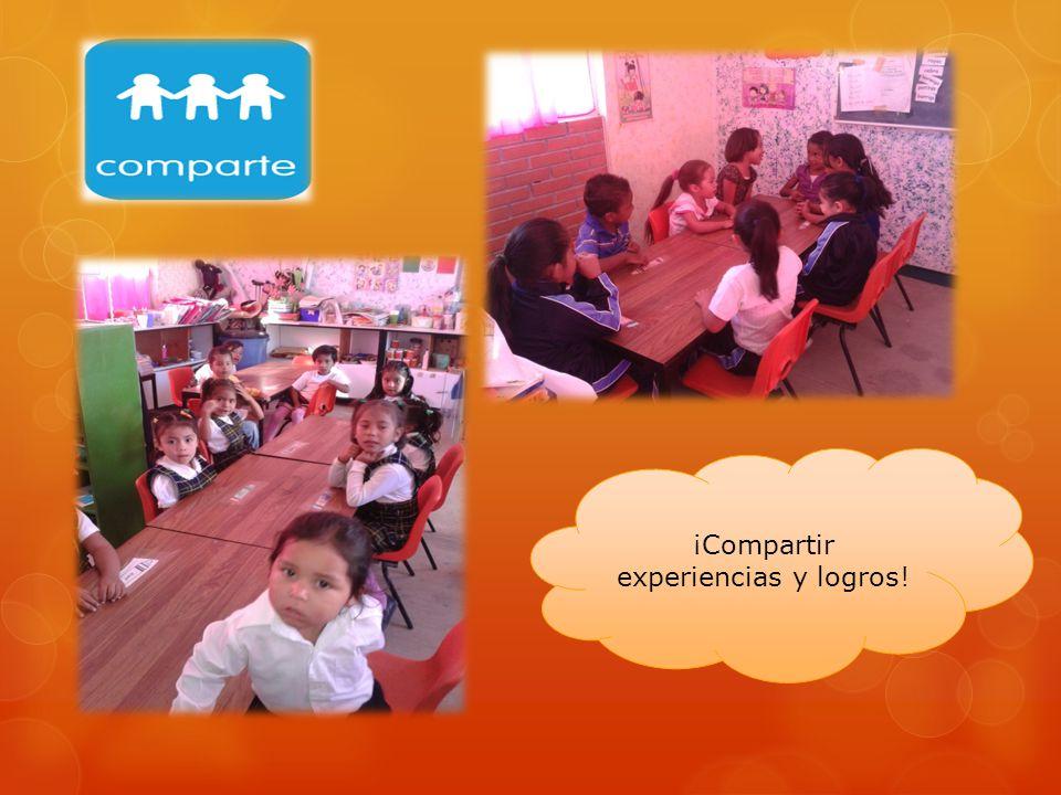 ¡Compartir experiencias y logros!