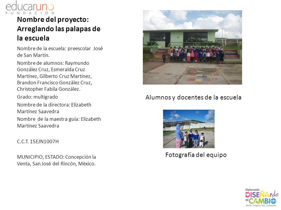 Nombre del proyecto: Arreglando las palapas de la escuela