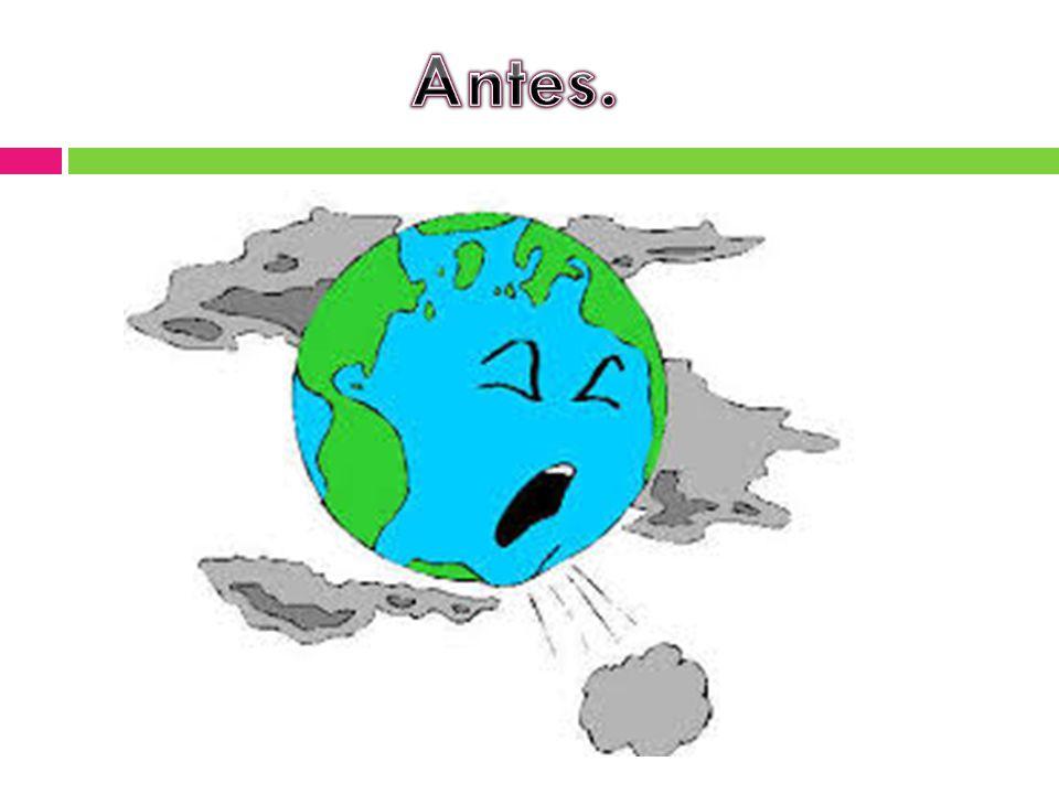 Antes.